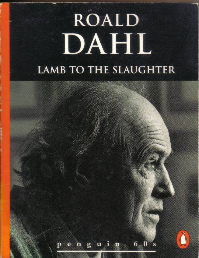 essay on lamb to the slaughter by roald dahl