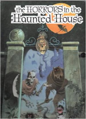 The Horrors in the Haunted House Pop-Up Storybook