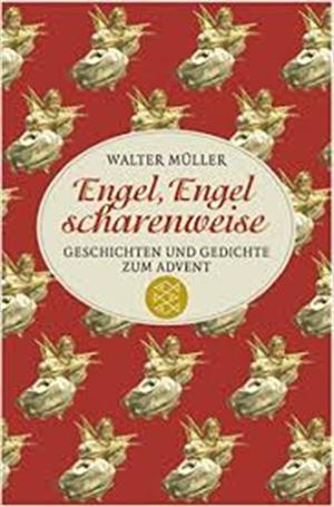 Engel Engel Scharenweise Geschichten Und Gedichte Zum