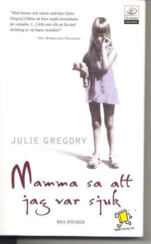 Mamma Sa Att Jag Var Sjuk Bookcrossingcom